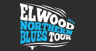 ELWOOD-NORTHERN-BLUES-TOUR