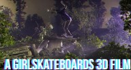 a girl skateboards 3d film