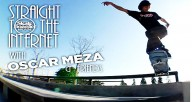 The-Skateboarder-Magazine-Straight-To-The-Internet-Oscar-Meza-&-Friends