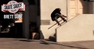 Brett-Sube-Hard-Times-but-Good-Times-Skate-Sauce-Video