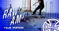 Independent-Trucks-and-Strangenotes-Raw-Ams-Yaje-Popson