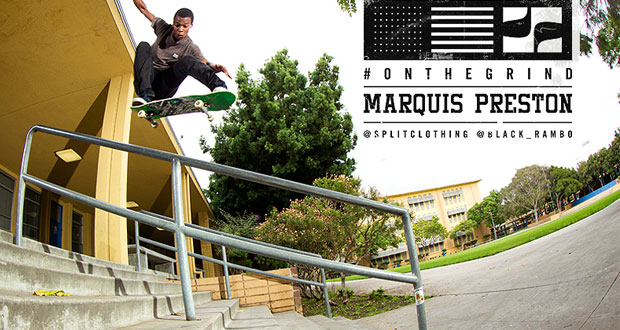 Split Clothing: Marquis Preston On The Grind Full Video Part(Videos)
