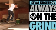 Venture-Trucks-Sewa-Kroetkov-Always-on-the-Grind