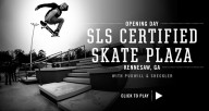 SLS-Certified-Skate-Plaza-at-Kennesaw--Opening-Day-Highlights