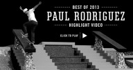 Street-League-2013--Best-Of-Paul-Rodriguez