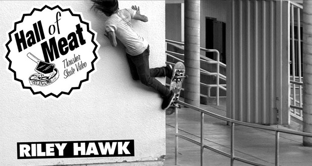 Thrasher-Magazine-Hall-Of-Meat--Riley-Hawk