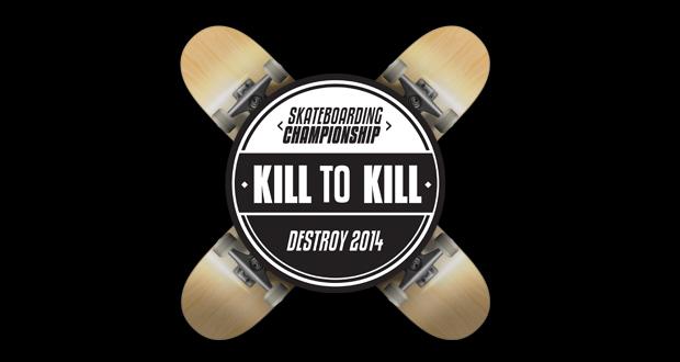 Destroy-Kill-to-Kill-patineta