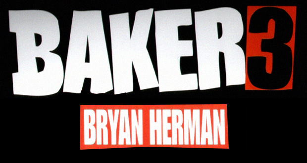 Baker-3--Bryan-Herman-Full-Part-HD