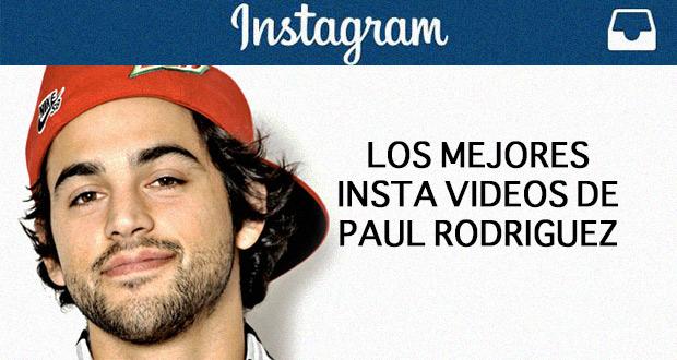 Instagram--Paul-Rodriguez-Videos