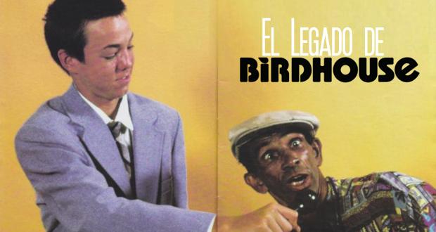 el-legado-de-birdhouse