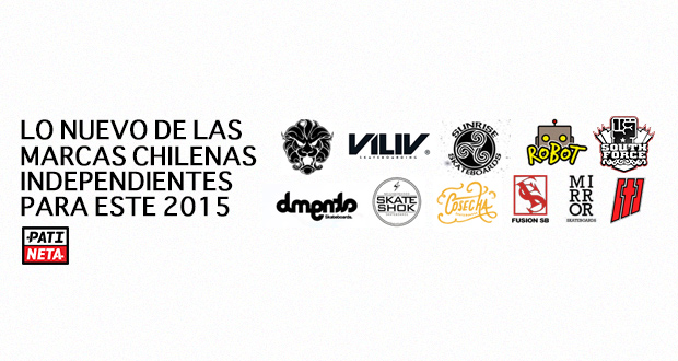 02125baf77c0d Lo Nuevo de las Marcas de Skate Chilenas Independientes para este 2015
