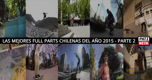 las-mejores-full-parts-chilenas-del-ano-2015-parte-2-patineta