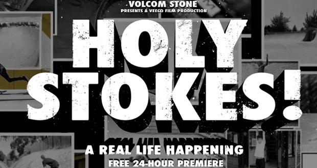 volcom-holy-stokes-full-premier-24-hrs
